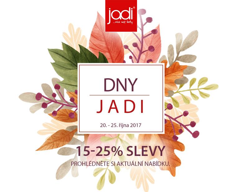 Do středy 25. října tu pro Vás jsou DNY JADI se slevami 15-25 %.